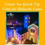 Comer See Quick Tip Weihnachtszeit Città dei Balocchi in Como am Comer See