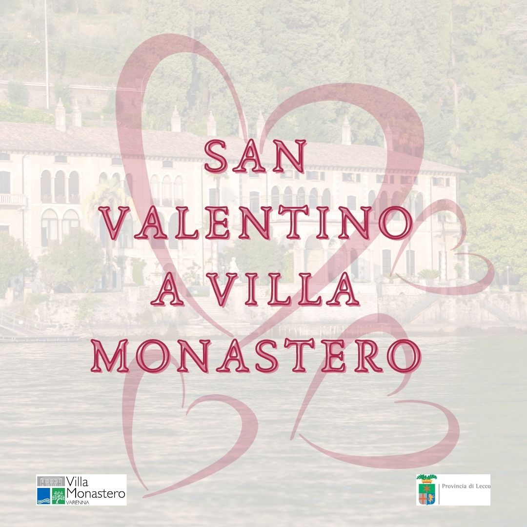 Valentine in der Villa Monastero in Varenna am Comer See
